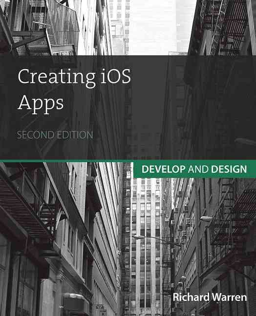 Creating Ios Apps By Warren, Richard