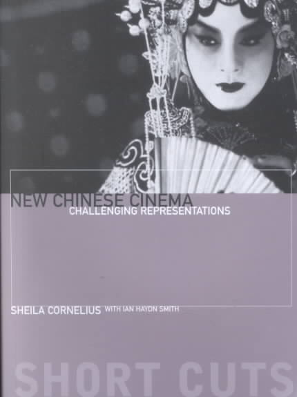New Chinese Cinema By Cornelius, Sheila